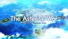 The Asterisk War - The Academy City on the Water