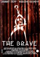 O Bravo (The Brave)