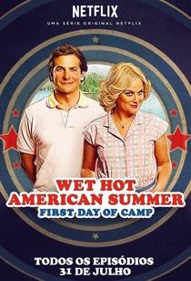 Wet Hot American Summer: Primeiro Dia de Acampamento - Poster / Capa / Cartaz - Oficial 3