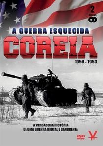 Coréia: A Guerra Esquecida - 1950/1953 - Poster / Capa / Cartaz - Oficial 3