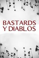 Bastards y Diablos (Bastards y Diablos)