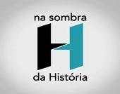"""""""NA SOMBRA DA HISTÓRIA - SEMANA DE 22"""" - Poster / Capa / Cartaz - Oficial 1"""