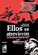 Eles Se Atreveram - A Revolução Russa de 1917