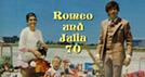 Romeo und Julia '70 (Romeo und Julia '70)