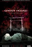 Shinreigari: Ghost Hound (神霊狩 GHOST HOUND)