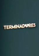 Terminadores (1ª Temporada)