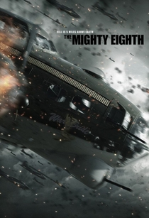 Masters of the Air / The Mighty Eighth - Poster / Capa / Cartaz - Oficial 1