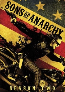 Sons of Anarchy (2ª Temporada) - Poster / Capa / Cartaz - Oficial 1