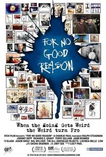 For No Good Reason - Poster / Capa / Cartaz - Oficial 2