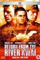 Regresso do Rio Kwai (Return from the River Kwai)