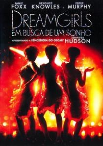 Dreamgirls - Em Busca de um Sonho - Poster / Capa / Cartaz - Oficial 13
