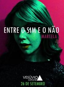 Entre o Sim e o Não - Poster / Capa / Cartaz - Oficial 3