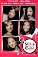 S.O.S.: Sexo e outros segredos (1ª Temporada) (Sexo y otros secretos)
