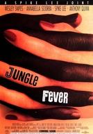 Febre da Selva (Jungle Fever)