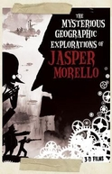 As Misteriosas Explorações Geográficas de Jasper Morello (The Mysterious Geographic Explorations of Jasper Morello)