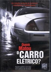 Quem matou o Carro Elétrico? - Poster / Capa / Cartaz - Oficial 1