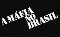 A Máfia no Brasil  - Poster / Capa / Cartaz - Oficial 1