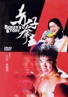 A Boxer's Story (Chek ji kuen wong)
