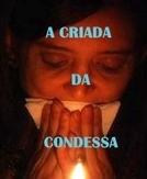 A Criada da Condessa (A Criada da Condessa)