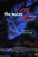 The Maize 2: Forever Yours (The Maize 2: Forever Yours)