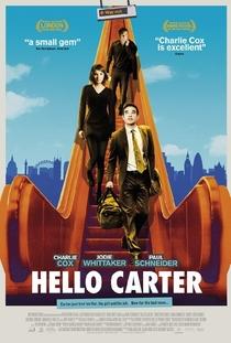 Hello Carter  - Poster / Capa / Cartaz - Oficial 1