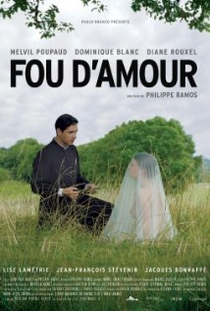 Fou d'amour - Poster / Capa / Cartaz - Oficial 1