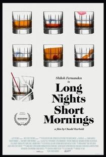 Long Nights Short Mornings - Poster / Capa / Cartaz - Oficial 1