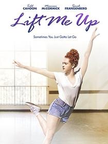 Lift Me Up - Poster / Capa / Cartaz - Oficial 1