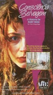 Consciência Selvagem - A História de Ruby Rose - Poster / Capa / Cartaz - Oficial 1