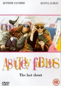 Absolutely Fabulous: The Last Shout - Poster / Capa / Cartaz - Oficial 1