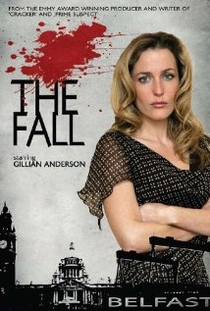 The Fall (1ª Temporada) - Poster / Capa / Cartaz - Oficial 4