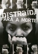 Distraída Para A Morte - Poster / Capa / Cartaz - Oficial 1