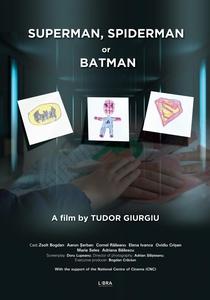Super-Homem, Homem-Aranha ou Batman  - Poster / Capa / Cartaz - Oficial 1