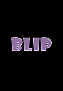 Blip - Poster / Capa / Cartaz - Oficial 1