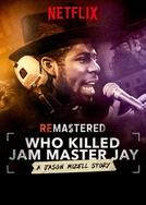 ReMastered: Quem Matou Jam Master Jay? (ReMastered: Who Killed Jam Master Jay?)