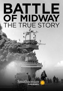 Batalha de Midway: A História Verdadeira - Poster / Capa / Cartaz - Oficial 1
