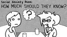 """Social Anxiety Poem #2: """"HOW MUCH SHOULD THEY KNOW?"""" (Social Anxiety Poem #2: """"HOW MUCH SHOULD THEY KNOW?"""")"""