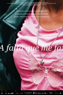 A Falta Que Me Faz - Poster / Capa / Cartaz - Oficial 1