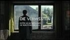 Die Vermissten   Deutscher Trailer HD