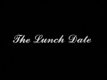 The Lunch Date - Poster / Capa / Cartaz - Oficial 1