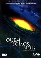 Quem Somos Nós? (What the Bleep Do We Know?)