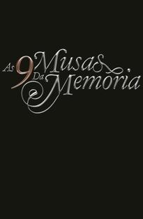 As 9 Musas da Memoria - Poster / Capa / Cartaz - Oficial 1