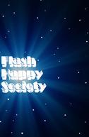 Flash Happy Society (Flash Happy Society)