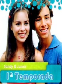 Sandy e Junior (1ª Temporada) - Poster / Capa / Cartaz - Oficial 2