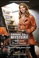 Garagem de Mistérios: Culpado ou Inocente? (Garage Sale Mystery: Guilty Until Proven Innocent)