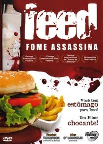 Feed - Fome Assassina - Poster / Capa / Cartaz - Oficial 2