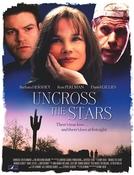 Acima das Estrelas (Uncross the Stars)