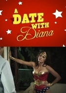 A Date With Diana (Funny or Die: A Date With Diana)