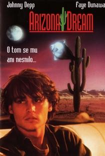 Arizona Dream: Um Sonho Americano - Poster / Capa / Cartaz - Oficial 4