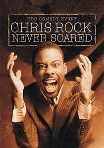 Chris Rock: Never Scared - Poster / Capa / Cartaz - Oficial 1